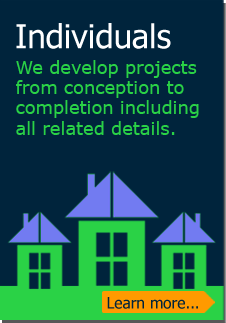 Individuals: We develop projects from conception to completion including all related details. (Learn more)
